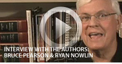 Interview with the Authors: Bruce Pearson and Ryan Nowlin
